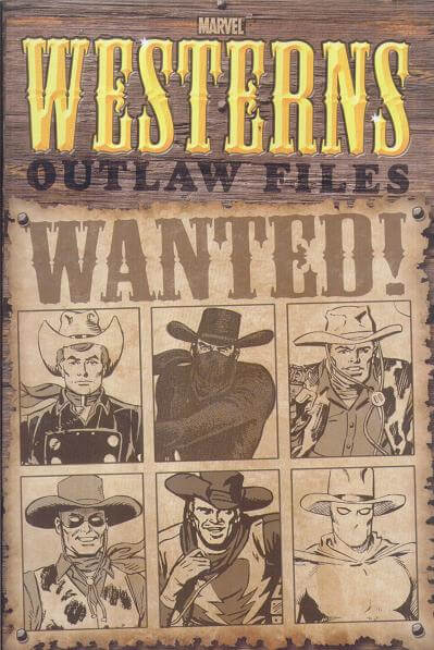Marvel Westerns Outlaw Files